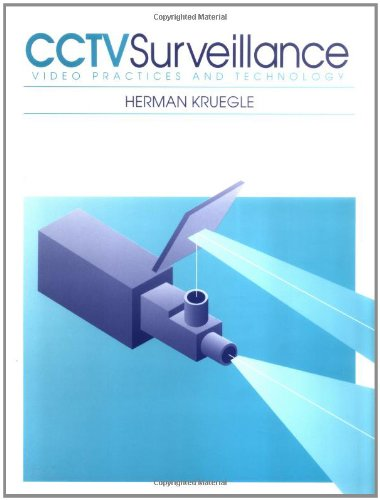 9780750698368: CCTV Surveillance: Video Practices and Technology (Newnes)