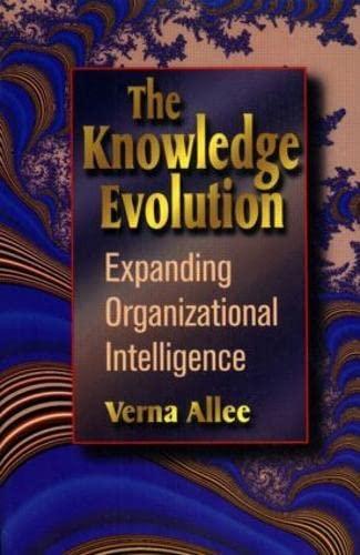 9780750698429: The Knowledge Evolution: Building Organizational Intelligence