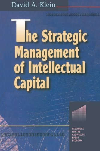 9780750698504: The Strategic Management of Intellectual Capital (Resources for the Knowledge-Based Economy)