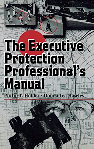 9780750698689: The Executive Protection Professional's Manual