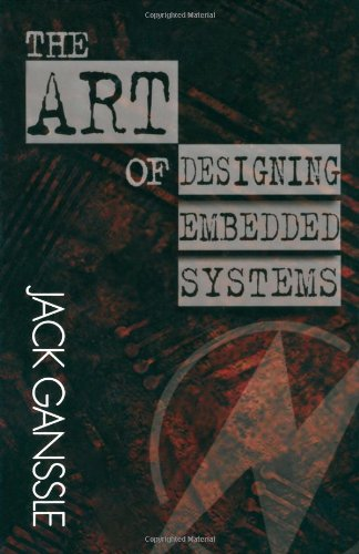 9780750698696: The Art of Designing Embedded Systems (Edn Series for Design Engineers)