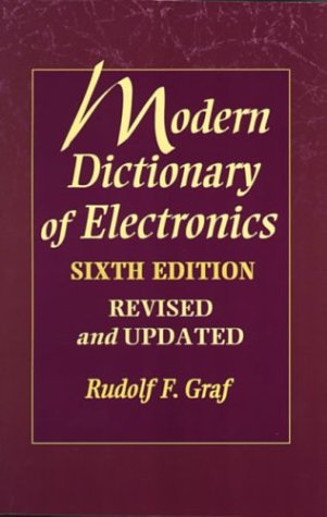 9780750698702: Modern Dictionary of Electronics, Sixth Edition