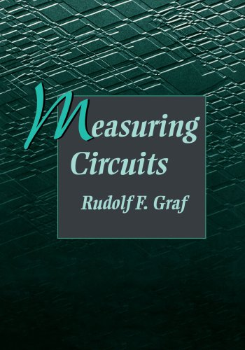 Measuring Circuits: Rudolf F. Graf Professional Technical Writer