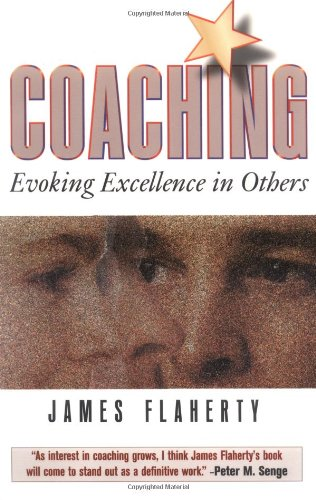 9780750699037: Coaching: Evoking Excellence in Others