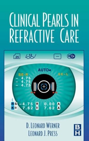 9780750699129: Clinical Pearls in Refractive Care, 1e