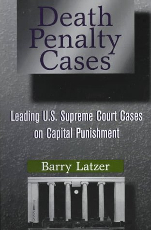 9780750699396: Death Penalty Cases: Leading U.S. Supreme Court Cases on Capital Punishment
