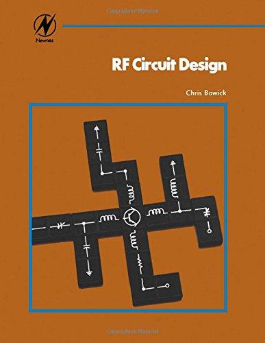 RF Circuit Design: Christopher Bowick
