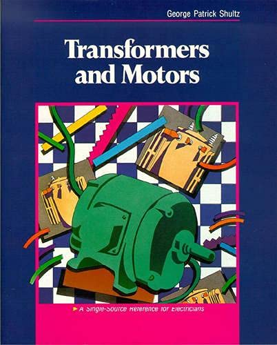 9780750699488: Transformers and Motors: A Single-Source Reference for Electricians