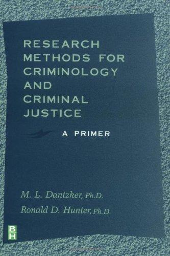 9780750699518: Research Methods for Criminology and Criminal Justice: A Primer