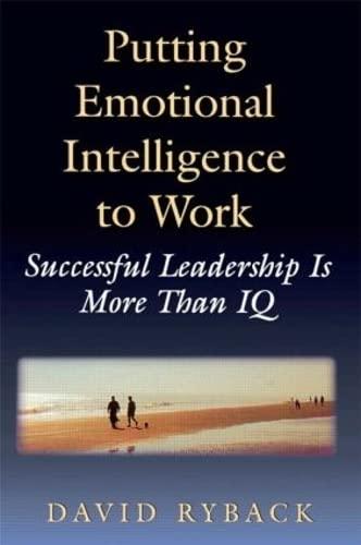 Putting Emotional Intelligence To Work: David Ryback