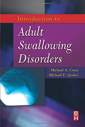 9780750699952: Introduction to Adult Swallowing Disorders, 1e