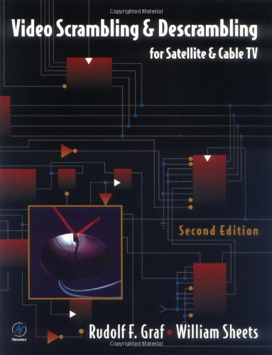 9780750699976: Video Scrambling & Descrambling: For Satellite & Cable TV: For Satellite and Cable TV