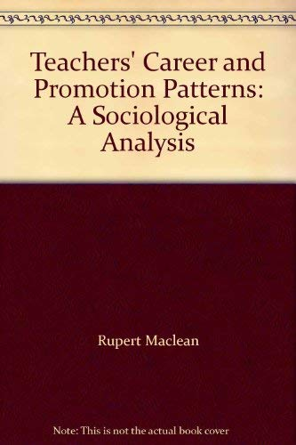 9780750700016: Teachers' Career and Promotion Patterns: A Sociological Analysis