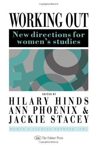 9780750700436: Working Out: New Directions For Women's Studies (Gender and Society: Feminist Perspectives on the Past and Present (Falmer Press))