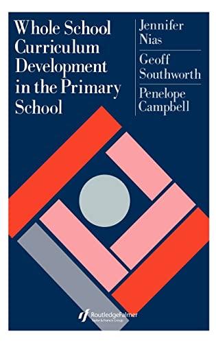 9780750700641: Whole School Curriculum Development In The Primary School