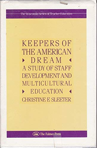9780750700801: KEEPERS OF AMERICAN DREAM CL (The Wisconsin series of teacher education)