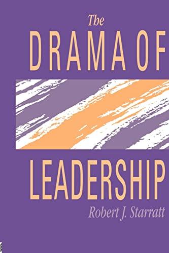 9780750700924: The Drama Of Leadership