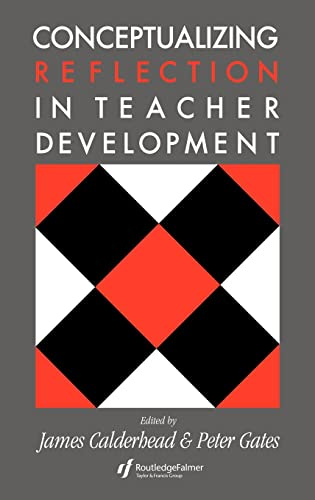 9780750701235: Conceptualising Reflection In Teacher Development