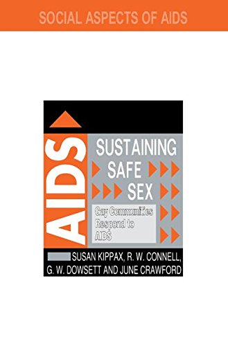 9780750701341: Sustaining Safe Sex: Gay Communities Respond to AIDS