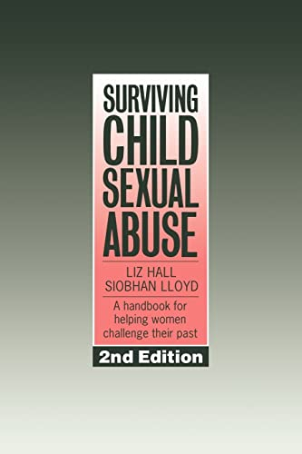9780750701532: Surviving Child Sexual Abuse: A Handbook For Helping Women Challenge Their Past