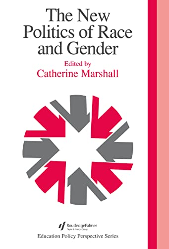 The New Politics Of Race And Gender: Marshall, Catherine, ed./