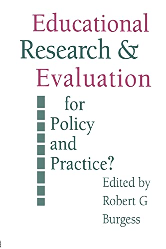 Education Research and Evaluation: for Policy and Practice?: Robert G. Burgess