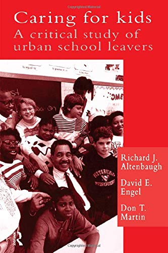 9780750701921: Caring For Kids: A Critical Study Of Urban School Leavers