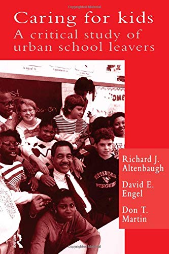 9780750701938: Caring For Kids: A Critical Study Of Urban School Leavers