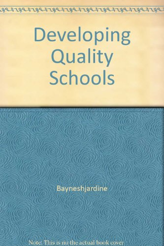 Developing Quality Schools: Bayne-Jardine, Colin; Holly,
