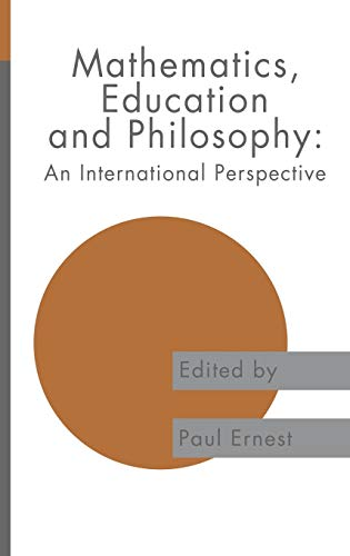 9780750702904: Mathematics Education and Philosophy: An International Perspective (Studies in Mathematics Education Series)
