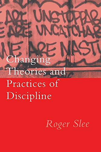 9780750702973: Changing Theories And Practices Of Discipline