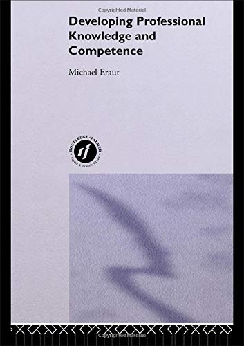 9780750703307: Developing Professional Knowledge And Competence