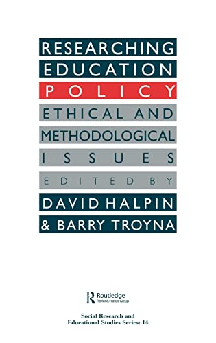 9780750703444: Researching Education Policy: Ethical and Methodological Issues (Social Research & Educational Studies)