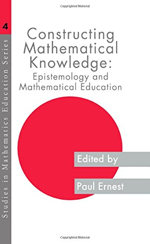9780750703543: Constructing Mathematical Know (Studies in Mathematics Education Series)