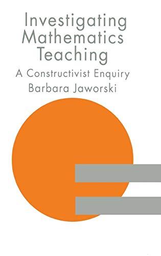 9780750703734: Investigating Mathematics Teaching: A Constructivist Enquiry (Studies in Mathematics Education Series)
