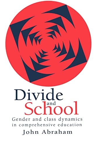 Divide and School: Gender and Class Dynamics in Comprehensive Education