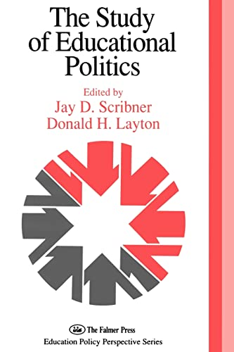 9780750704199: The Study Of Educational Politics (Yearbook of the Politics of Education Association)