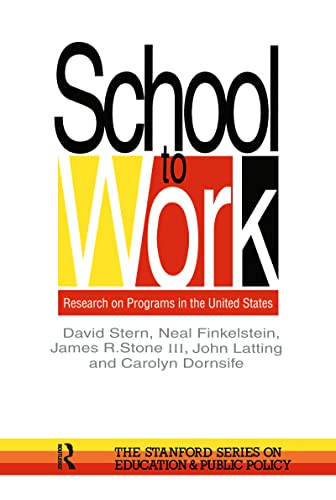 9780750704281: School To Work: Research On Programs In The United States (Stanford Series on Education and Public Policy)