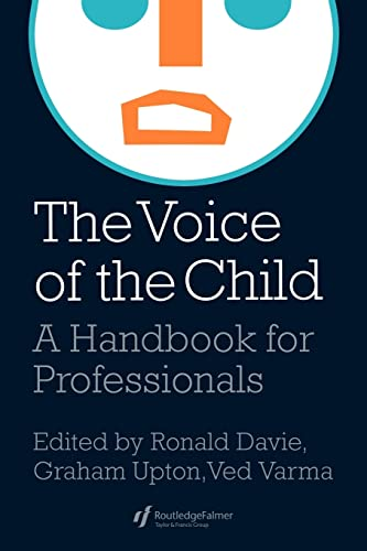 9780750704601: The Voice Of The Child: A Handbook For Professionals (World of Childhood & Adolescence S.)