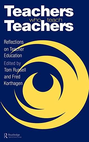 9780750704656: Teachers Who Teach Teachers: Reflections On Teacher Education