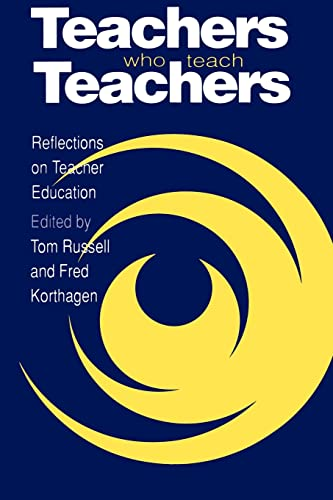 9780750704663: Teachers Who Teach Teachers: Reflections On Teacher Education
