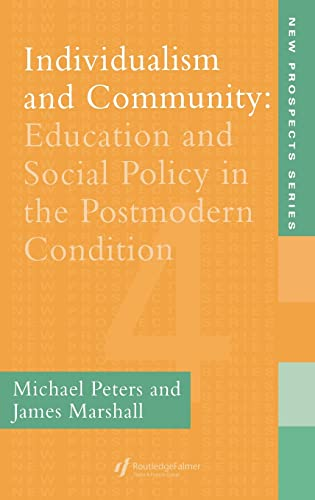 Individualism And Community: Education And Social Policy In The Postmodern Condition (World of ...