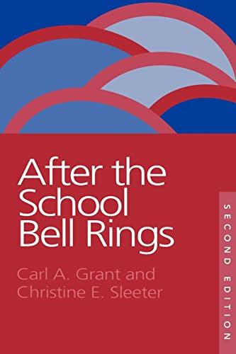 after the school bell rings sleeter christine e grant hoefs bascom carl