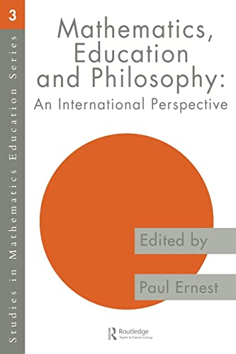 9780750705691: Mathematics Education and Philosophy: An International Perspective (Studies in Mathematics Education)