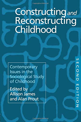 9780750705967: Constructing and Reconstructing Childhood: Contemporary Issues in the Sociological Study of Childhood
