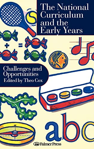 9780750706018: National Curriculum In The Early Years: Challenges And Opportunities