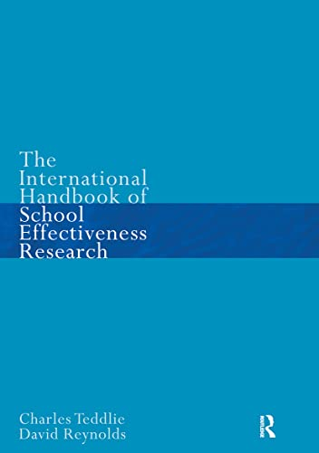 The International Handbook of School Effectiveness Research (0750706074) by David Reynolds; Charles Teddlie