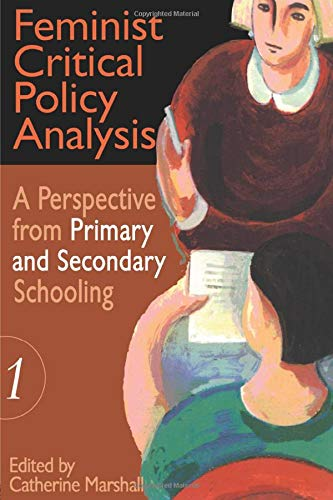 9780750706353: Feminist Critical Policy Analysis I (Educational Policy Perspectives Series) (Volume 1)