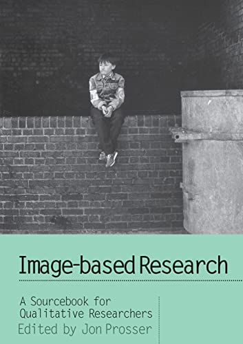 9780750706490: Image-based Research: A Sourcebook for Qualitative Researchers