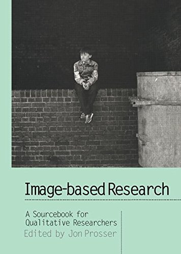 9780750707060: Image-based Research: A Sourcebook for Qualitative Researchers